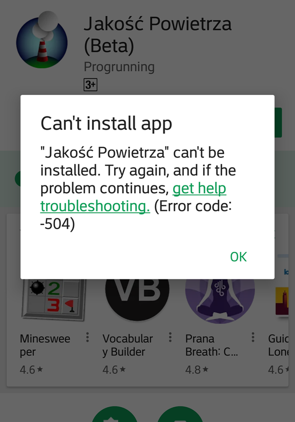 Google Play Store – Can't install app (Error code: -504)
